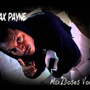 """Moax Payne - """"Max2doses Chapt.2"""" (Prod Dj Lumi) 2012"""