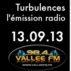 Emission Turbulences du 13 septembre 2013