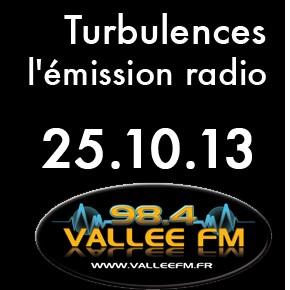 Emission Turbulences du 25 octobre 2013