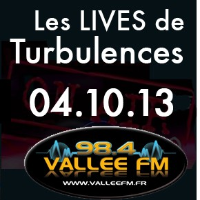 Live Turbulences, Emission du 4 octobre 2013