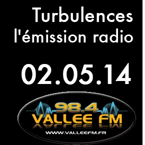 Emission Turbulences du 2 mai 2014