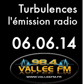 Emission Turbulences du 6 juin 2014