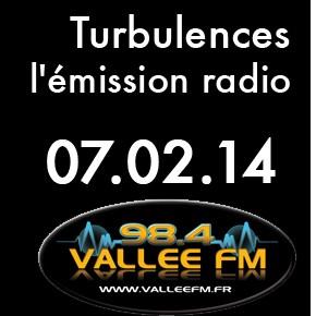 Emission Turbulences du 7 février 2014