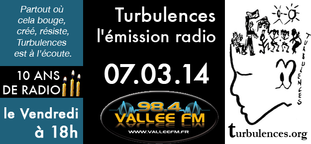Emission Turbulences du 7 mars 2014
