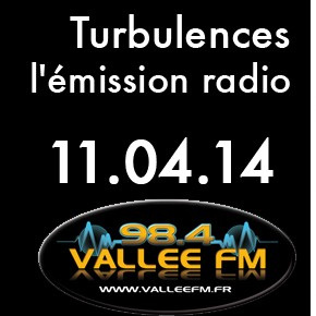 Emission Turbulences du 11 avril 2014