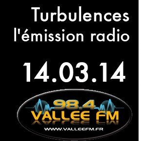 Emission Turbulences du 14 mars 2014