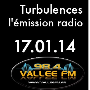 Emission Turbulences du 17 janvier 2014