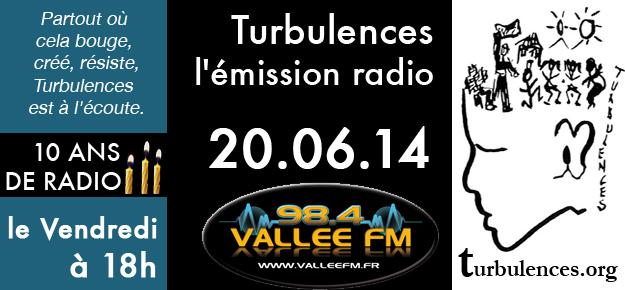 Emission Turbulences du 27 juin 2014