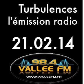 Emission Turbulences du 21 février 2014