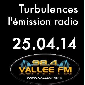 Emission Turbulences du 25 avril 2014