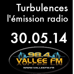 Emission Turbulence du 30 mai 2014