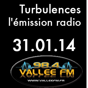Emission Turbulences du 31 janvier 2014