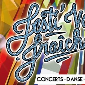 Festival Fraîcheur - Samedi 30 août 14h à 22h