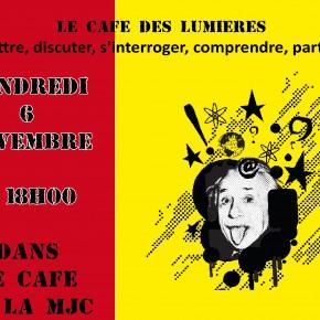 Le Café des Lumières le 6 novembre 2015 à 18h